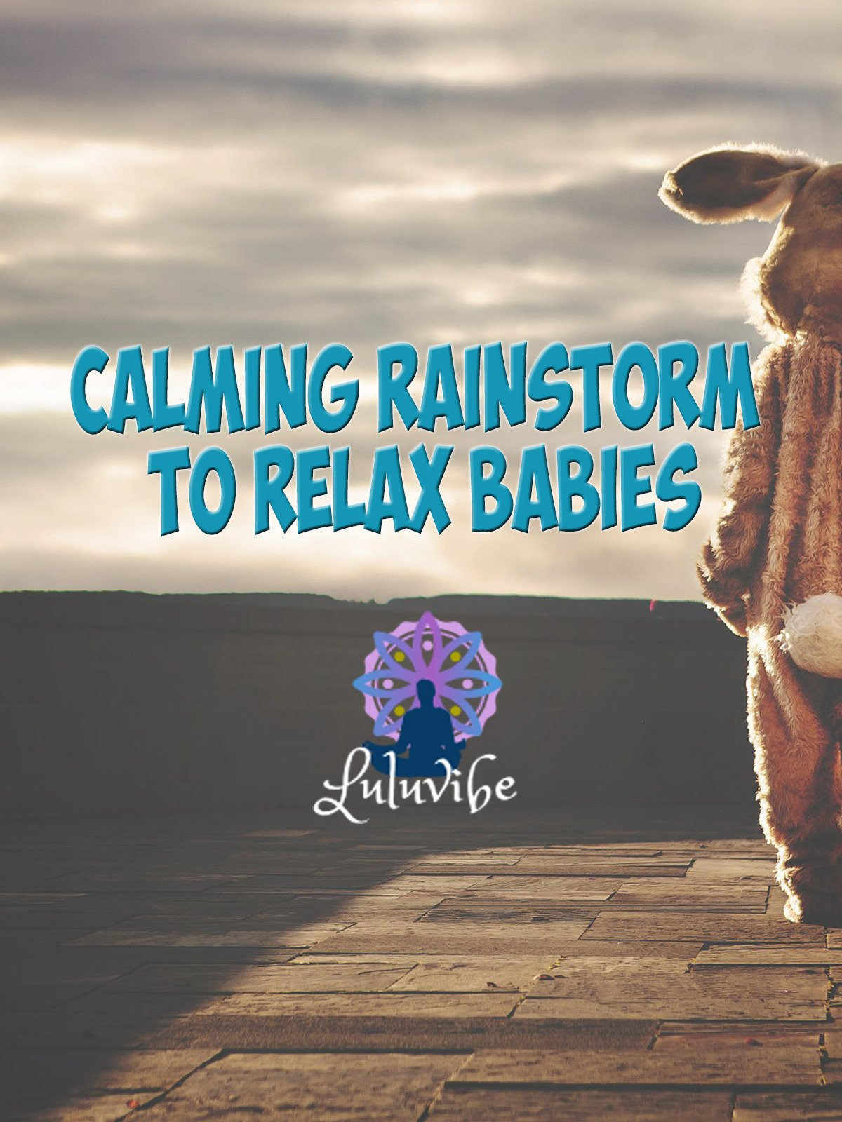 Calming Rainstorm To Relax Babies
