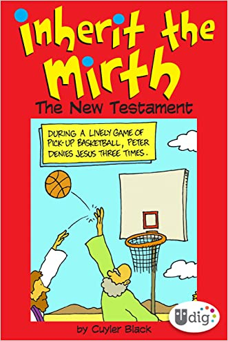 Inherit the Mirth: The New Testament (UDig) written by Cuyler Black