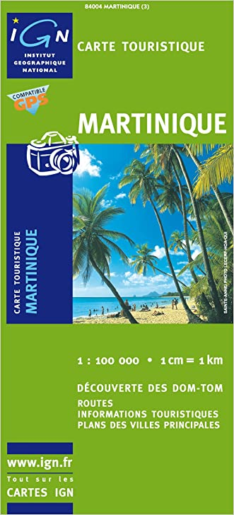 Martinique Travel Map 1/100 000 IGN (French Edition)