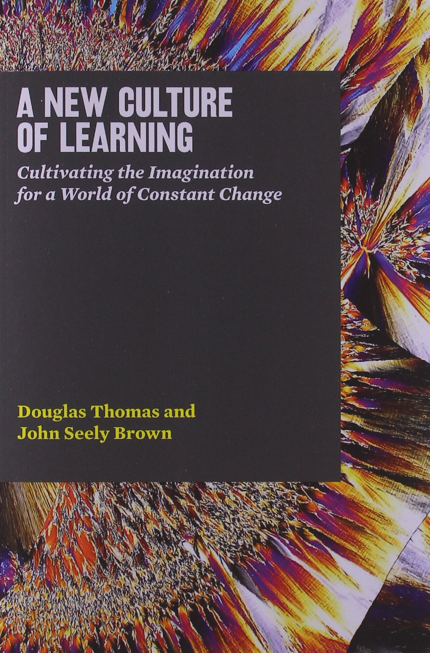 New Culture of Learning Book Cover