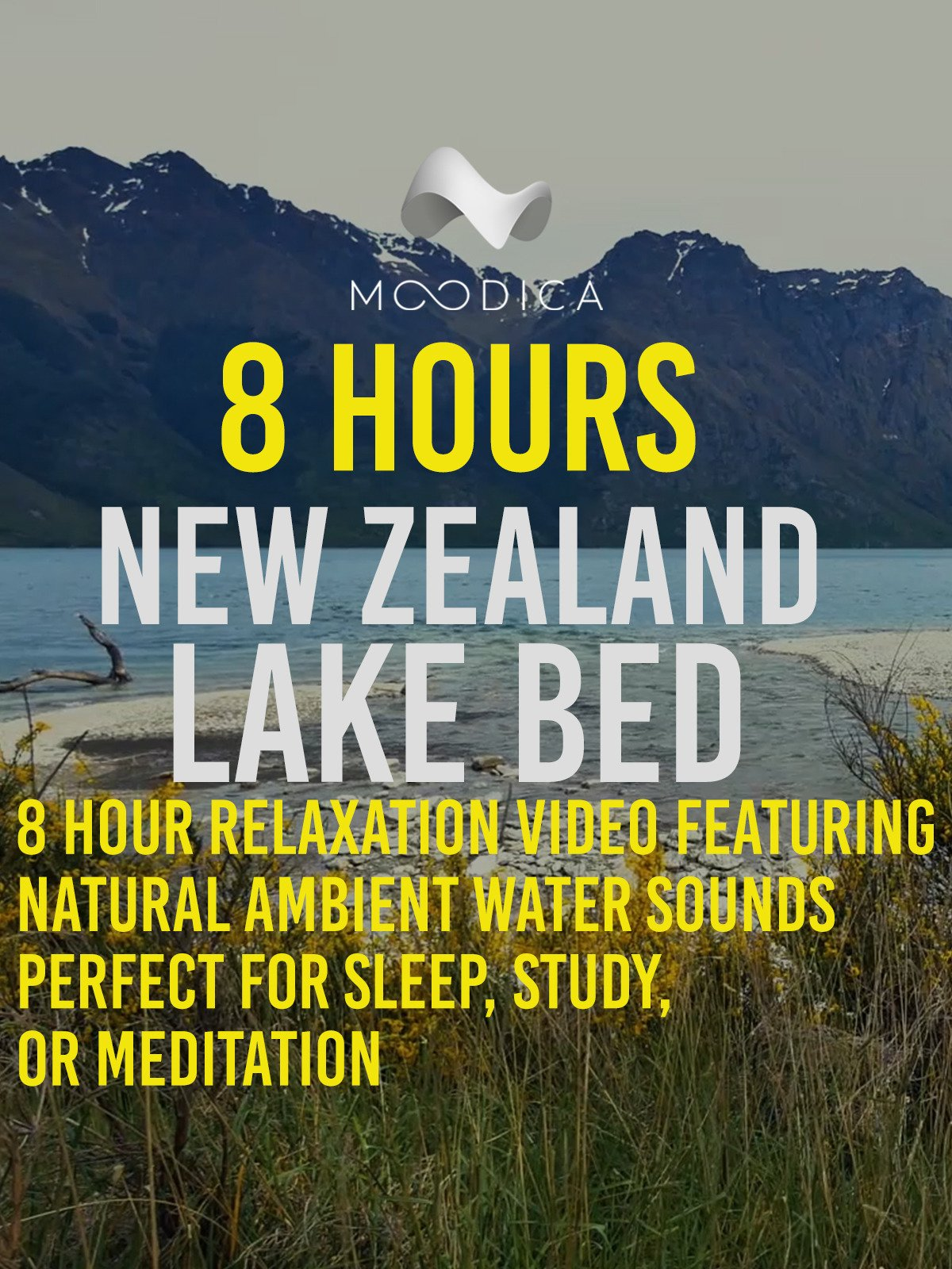 8 Hours: New Zealand Lake Bed: 8 Hour Relaxation Video Featuring Natural Ambietn Water Sounds. Perfect for Sleep, Study, Or Meditation