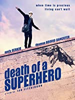 Death of a Superhero [HD]
