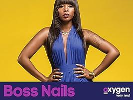 Boss Nails, Season 1