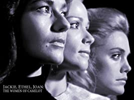 Jackie, Ethel, Joan: The Women of Camelot The Complete Miniseries