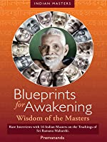 Blueprints for Awakening - Wisdom of the Masters