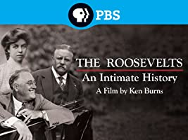 Ken Burns: The Roosevelts - An Intimate History Season 1