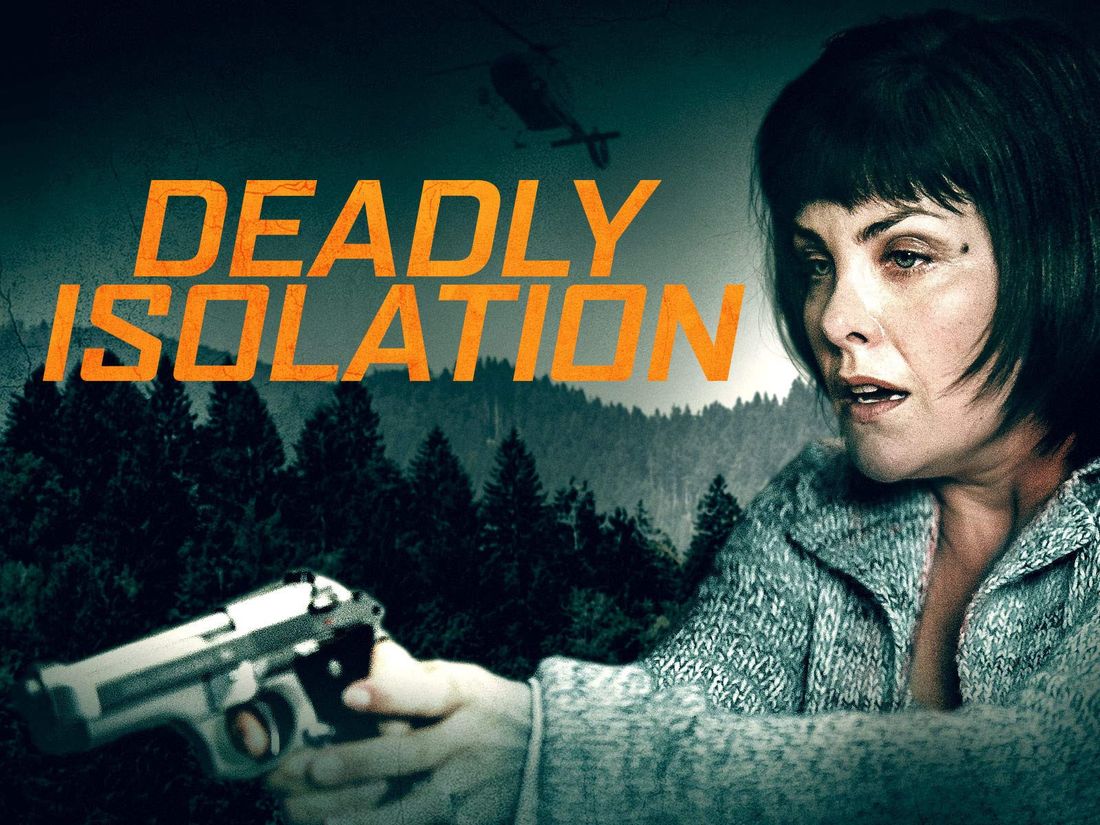 Deadly Isolation on Amazon Prime Video UK