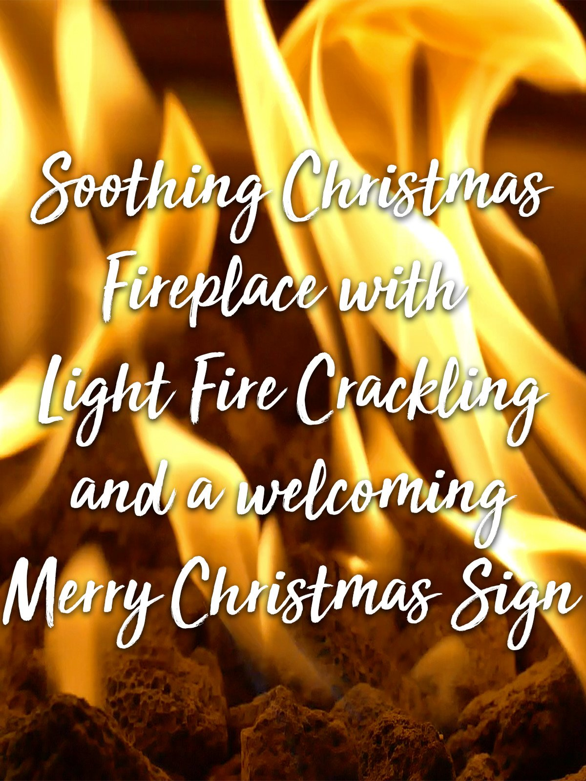 Soothing Christmas Fireplace with Light Fire Crackling and a welcoming Merry Christmas Sign