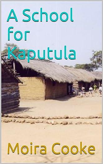 A School for Kaputula (A Zambia Life Book 1)