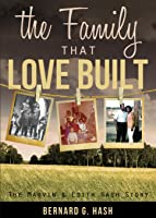 The Family That Love Built