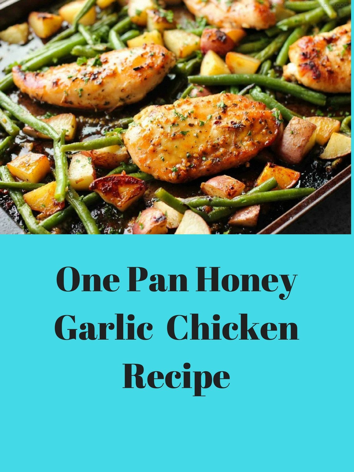 One Pan Honey Garlic chicken Recipe