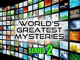 World's Greatest Mysteries : Season 2