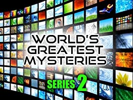 World's Greatest Mysteries : Season 2