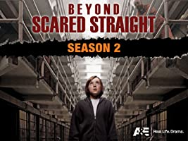 Beyond Scared Straight Season 2 [HD]