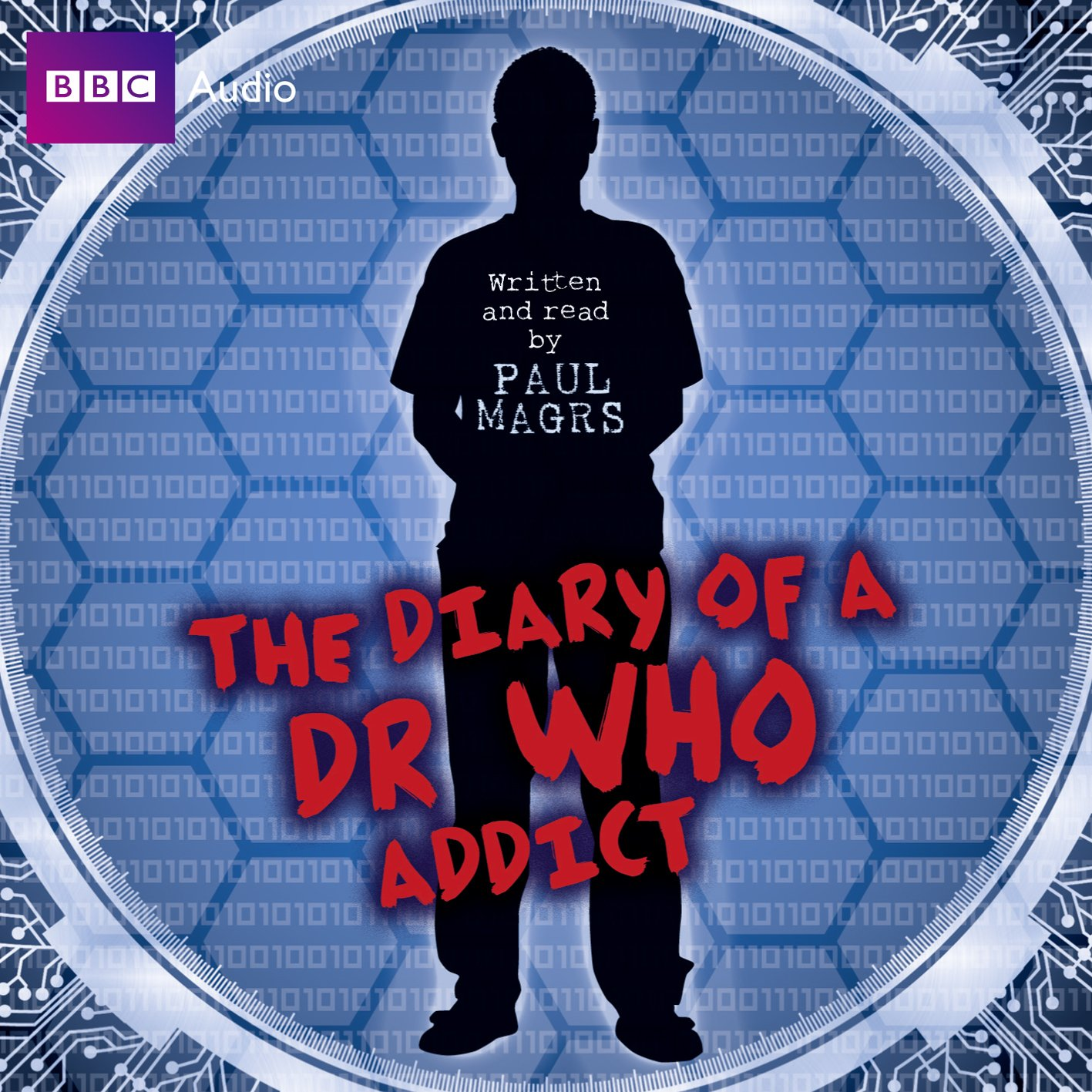 The Diary of a Dr Who Addict - Paul Magrs