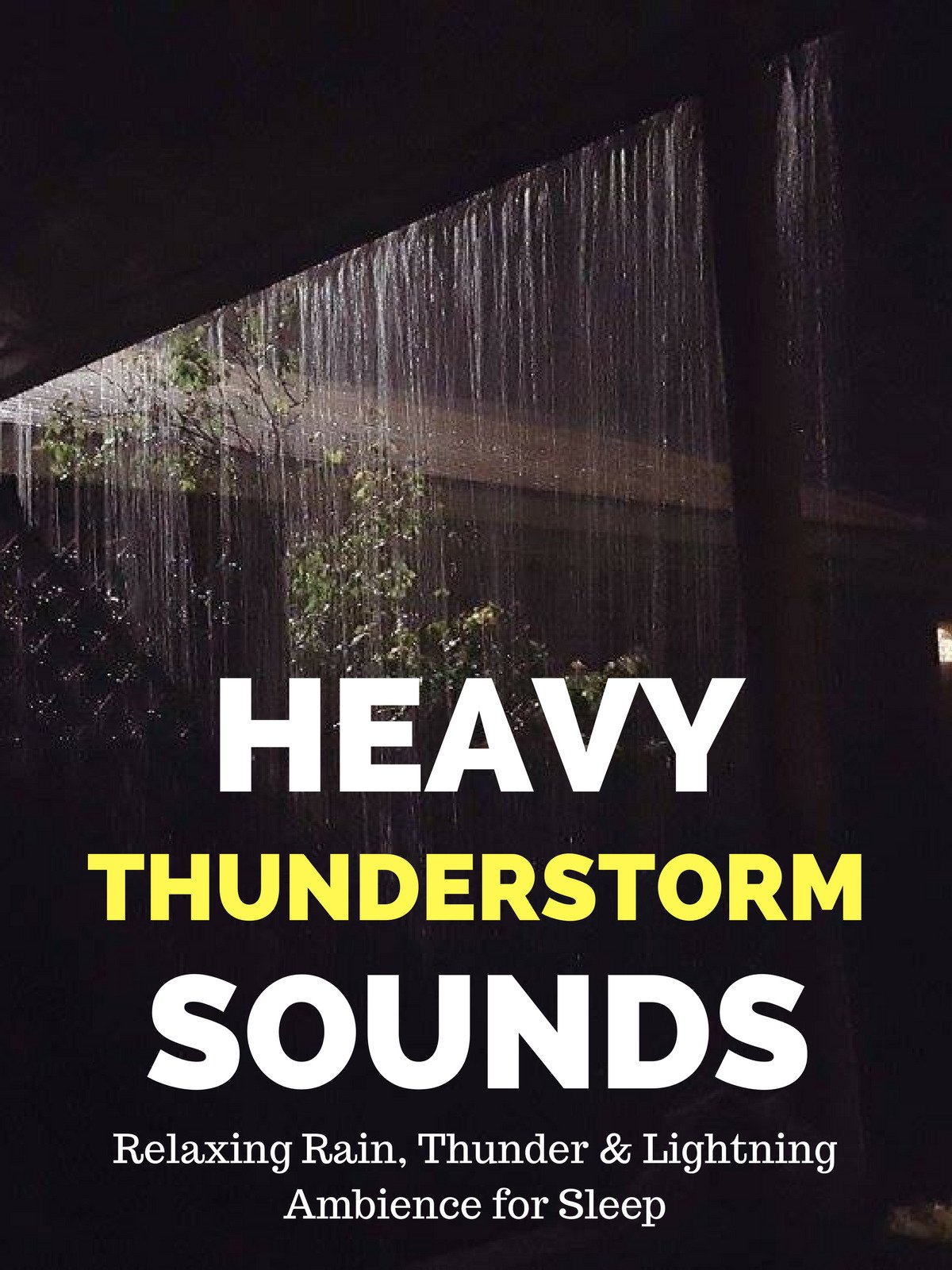 Heavy Thunderstorm Sounds on Amazon Prime Instant Video UK
