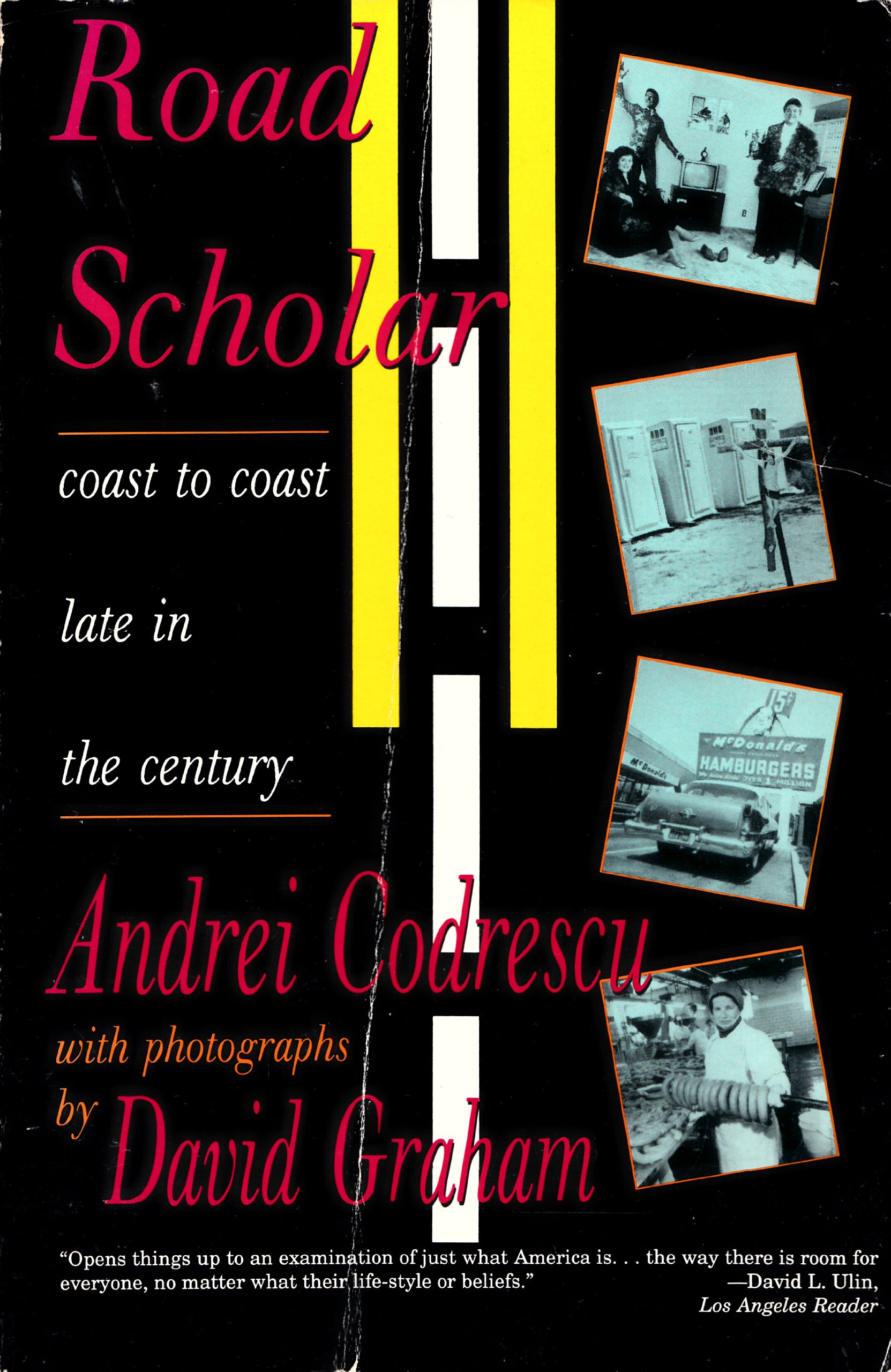 Road Scholar: Coast To Coast Late in the Century, Codrescu, Andrei