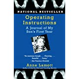 Operating Instructions: A Journal of My Son's First Year