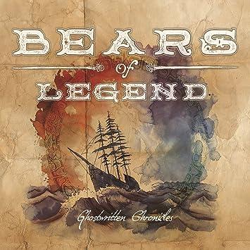 Bears of Legend � Ghostwritten Chronicles