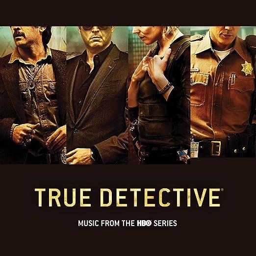 True Detective/トゥルーディテクティブ サントラ