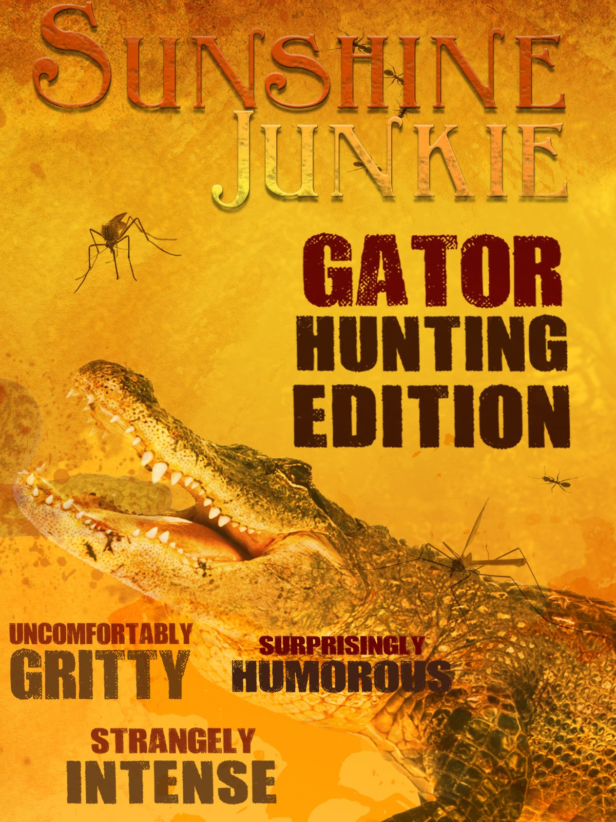 Sunshine Junkie: Gator Hunt on Amazon Prime Video UK