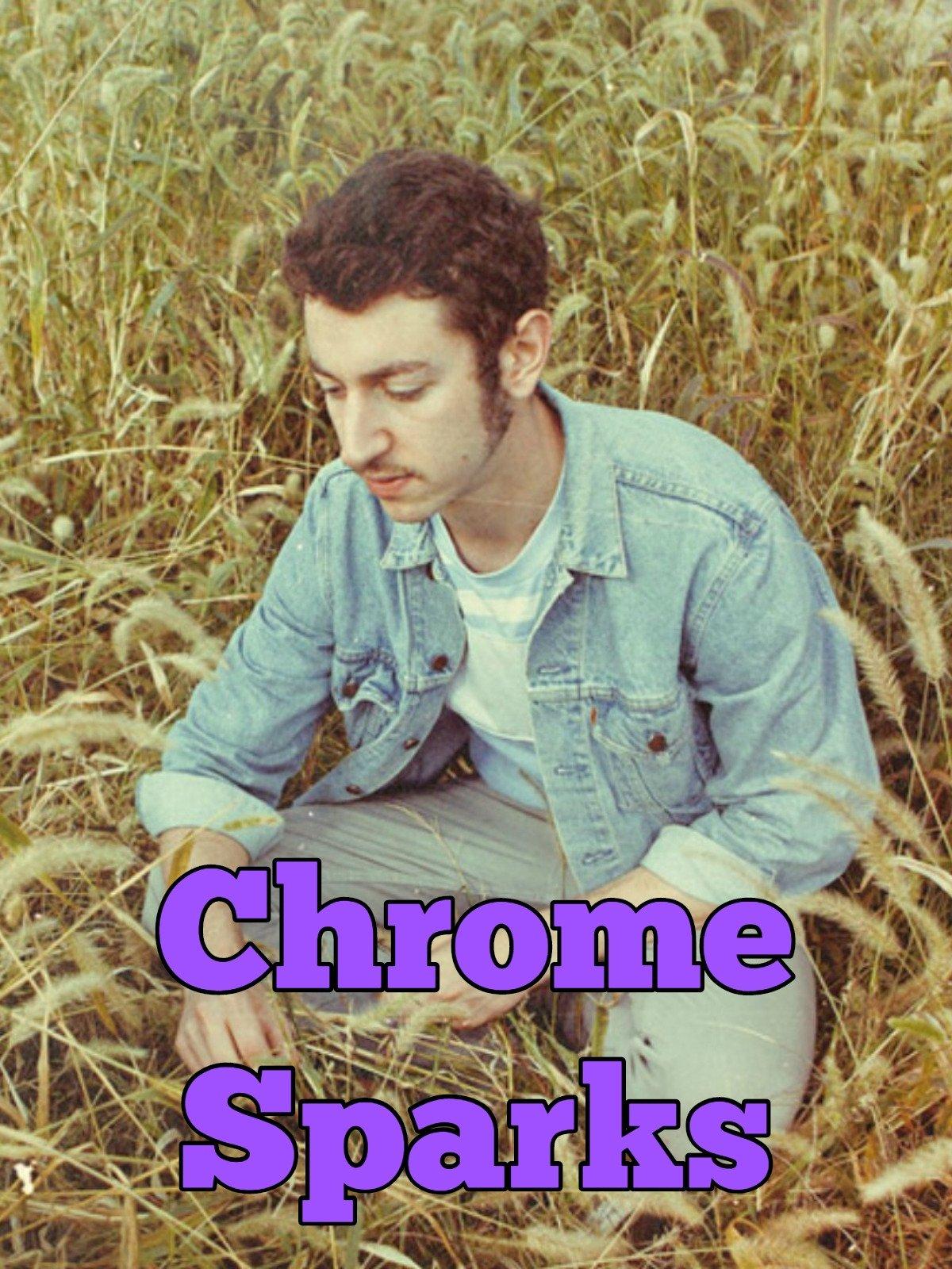 Chrome Sparks