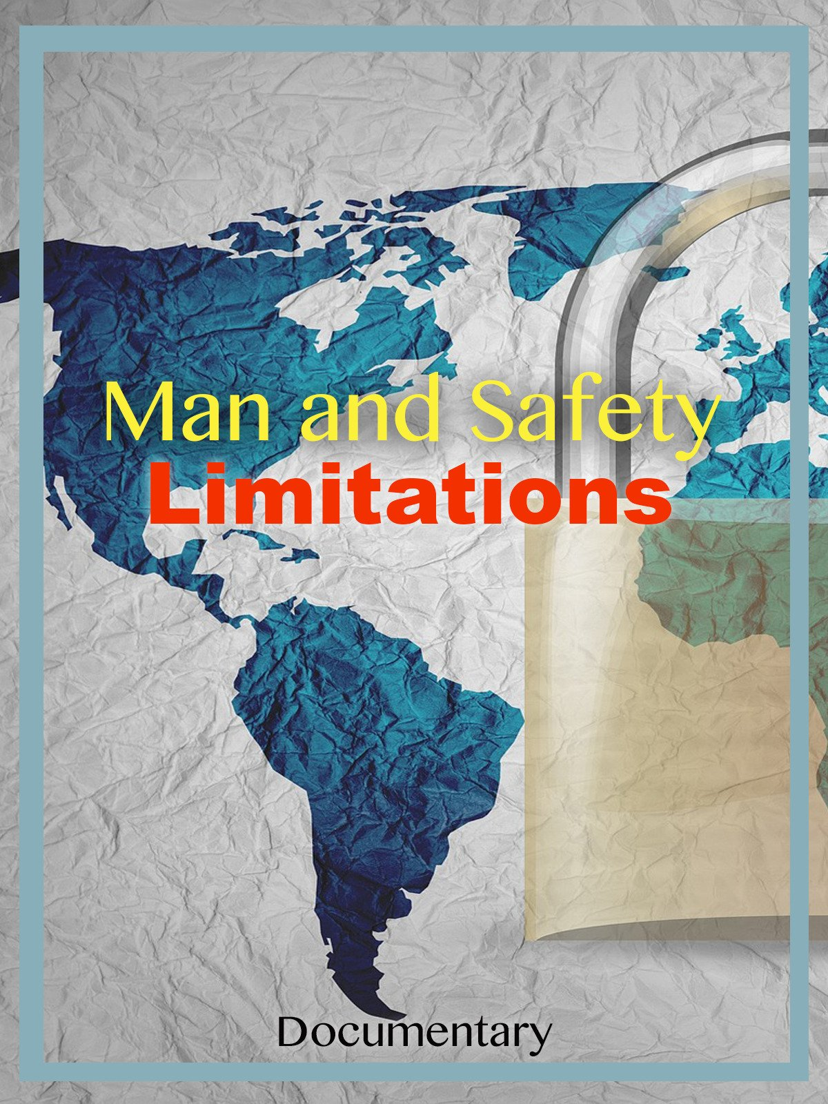 Man and Safety Limitations Documentary