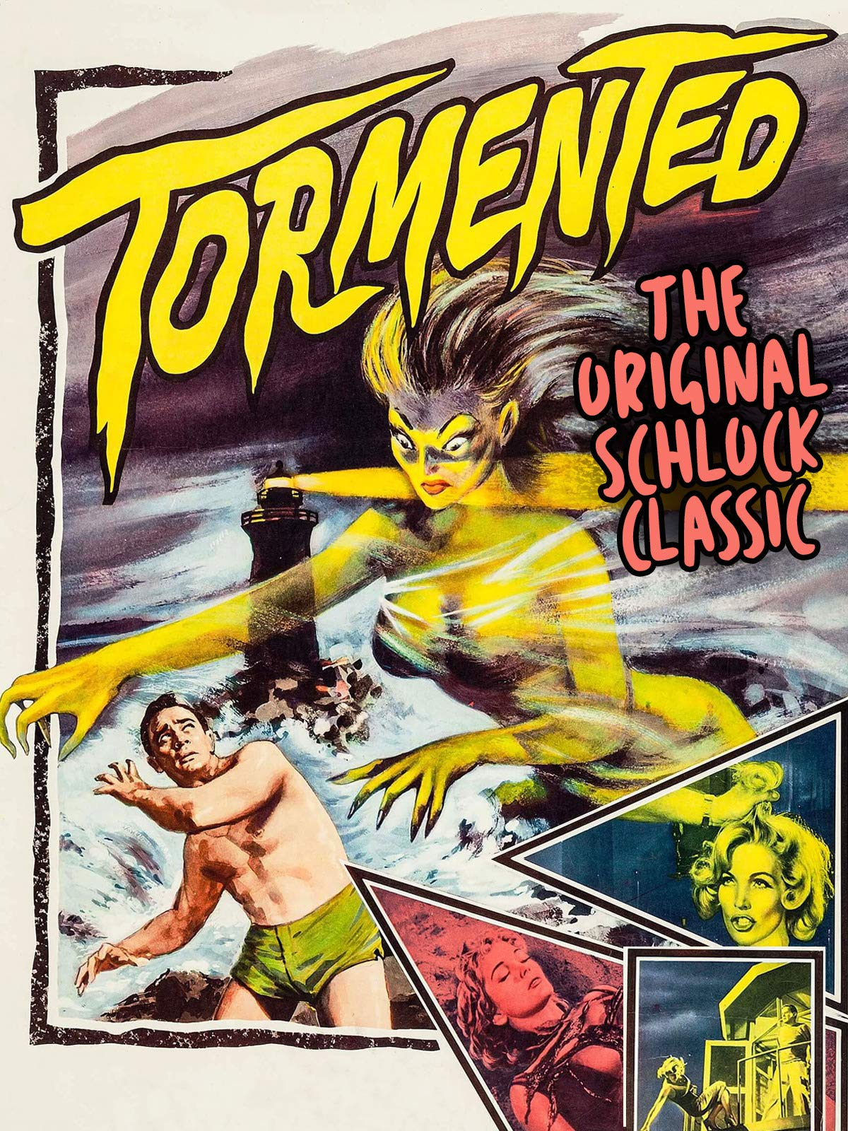 Tormented - The Original Schlock Classic