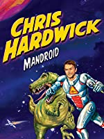 Chris Hardwick: Mandroid [HD]