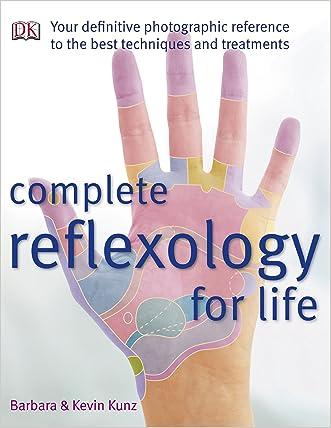 Complete Reflexology for Life written by Barbara Kunz