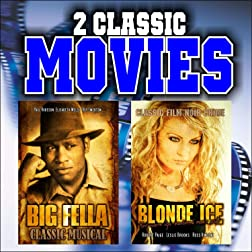 Two Classic Movies: Big Fella and Blonde Ice
