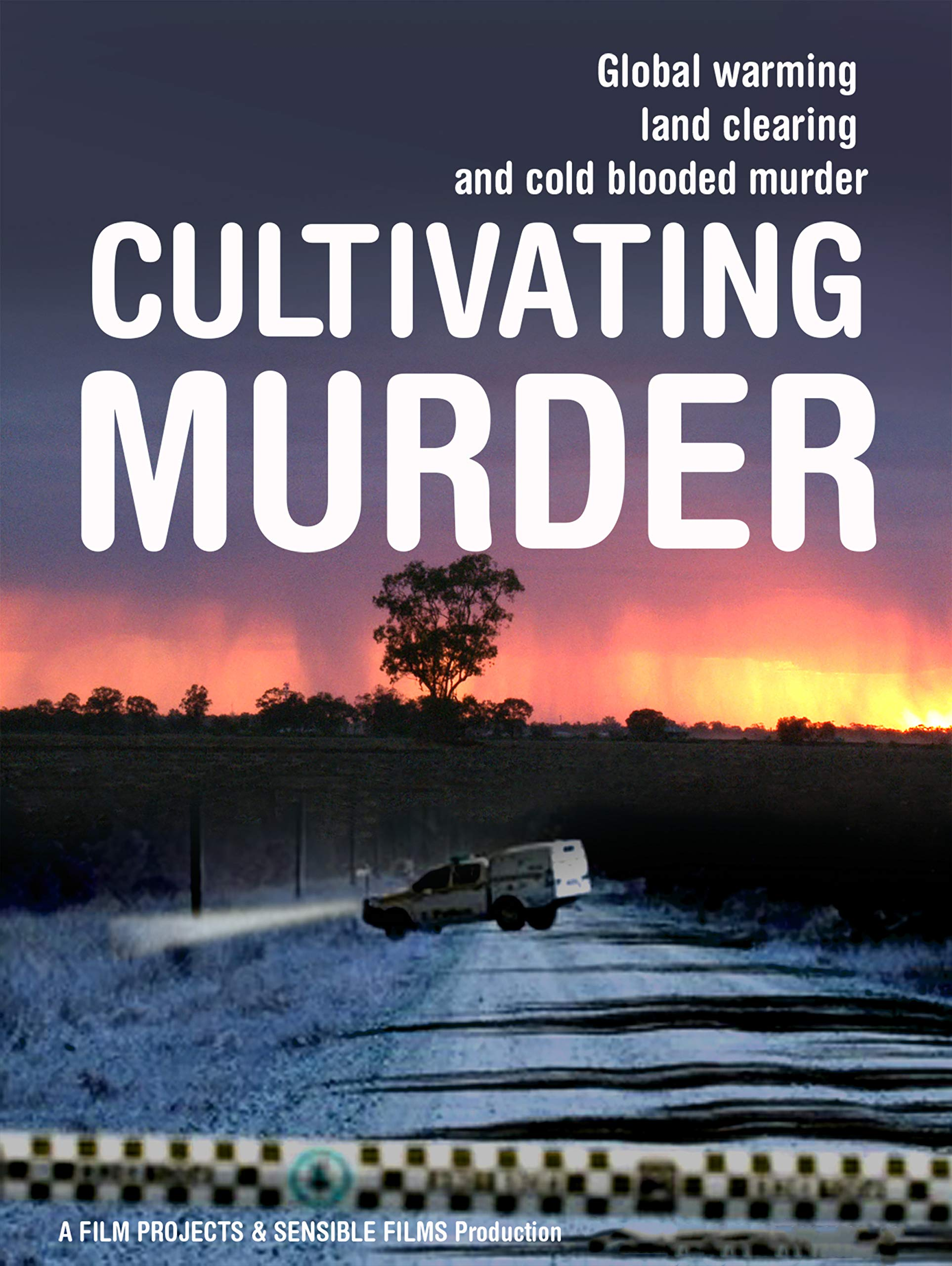 Cultivating Murder: Global Warming, Land Clearing and Cold-blooded Murder on Amazon Prime Video UK