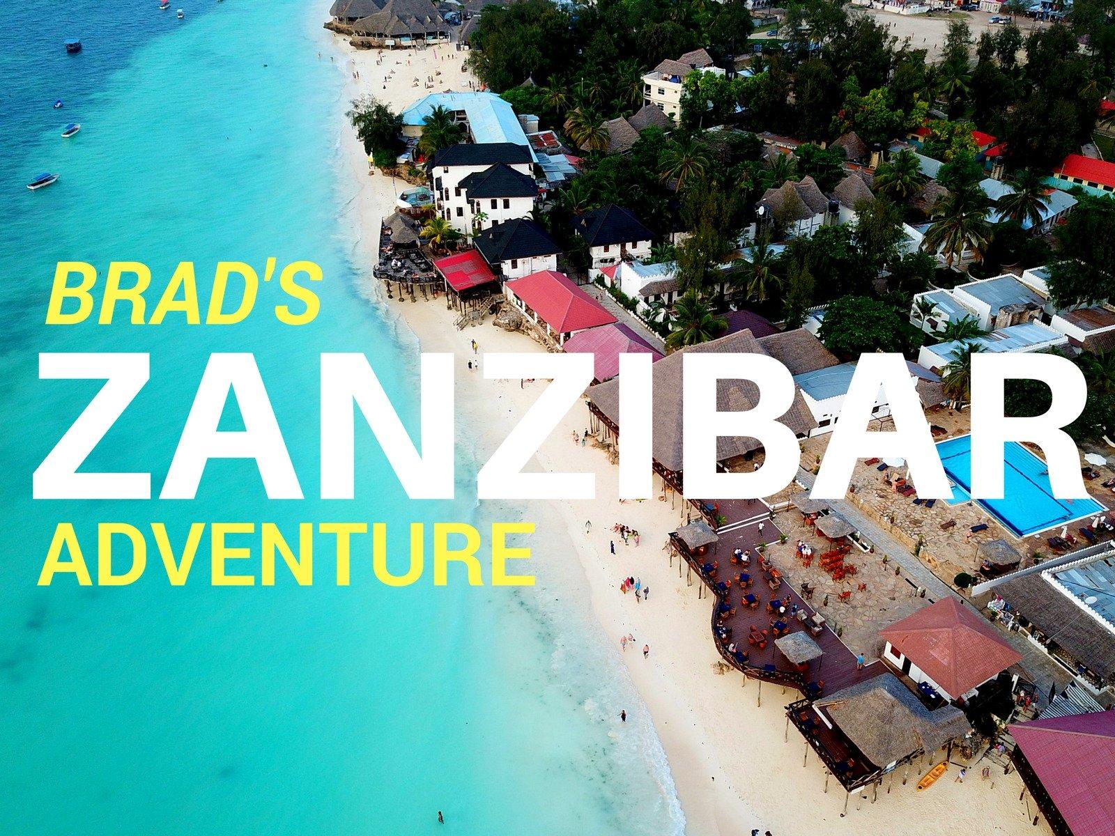 Brad's Zanzibar Adventure - Season 1