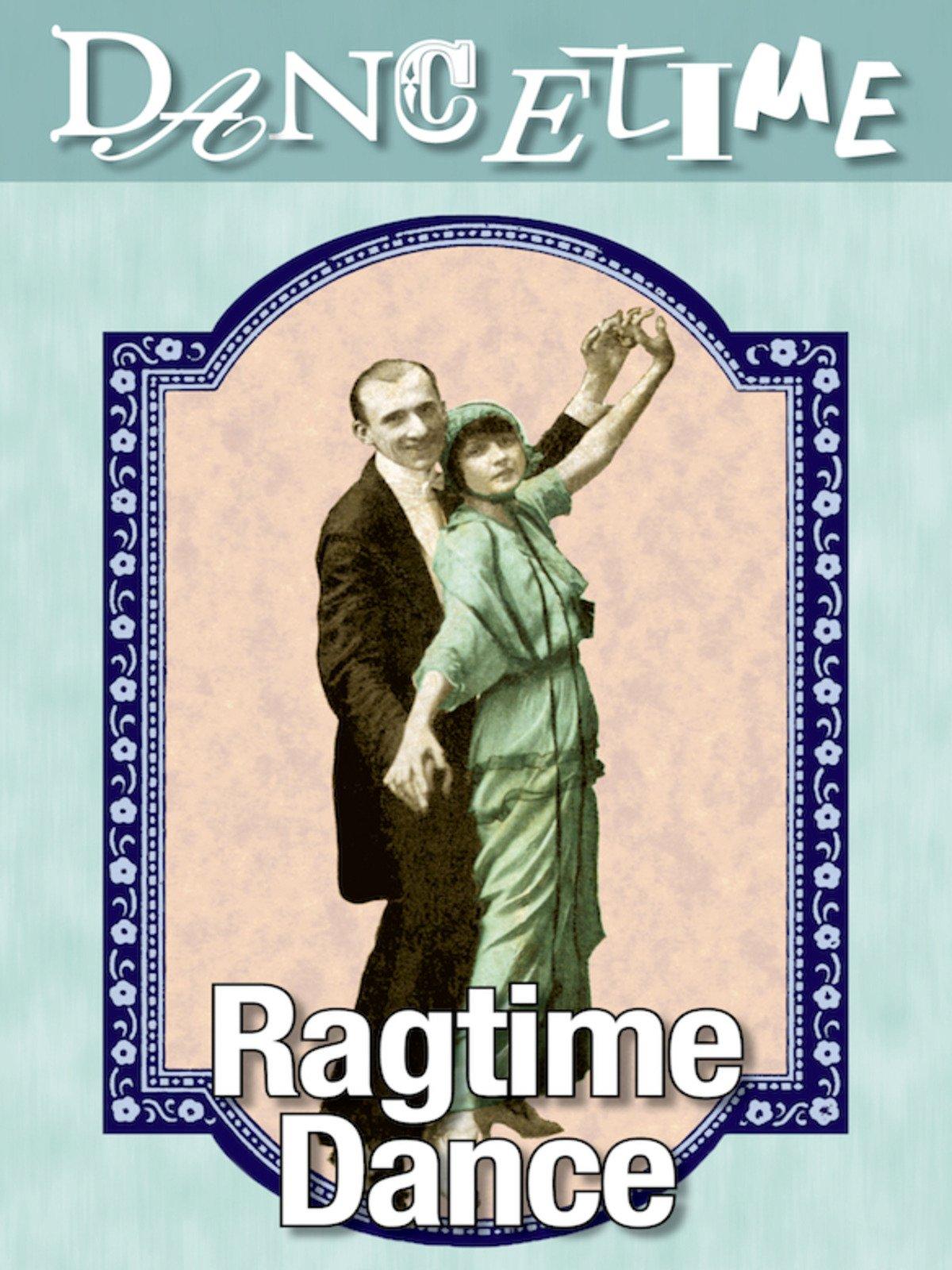 Dancetime: Ragtime Dance