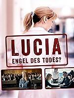 LUCIA - Engel des Todes? [dt./OV]