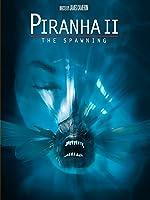 Piranha 2: The Spawning