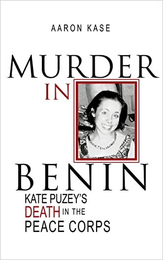 Murder in Benin: Kate Puzey's Death in the Peace Corps