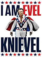 I Am Evel Knievel [HD]
