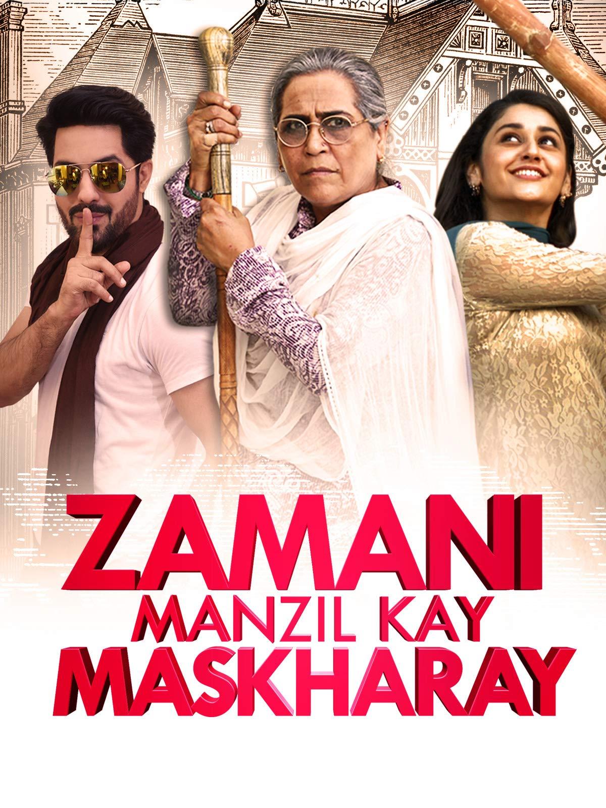 Zamani Manzil Kay Maskharay