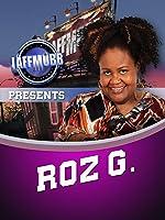 LAFF MOBB Presents Roz G: Ain't Got Jokes, Got Problems