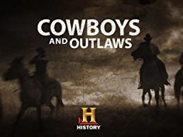 Cowboys and Outlaws Season 1