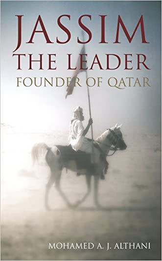Jassim the Leader: Founder of Qatar