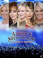America's Sweet Hearts: Queens of Nashville
