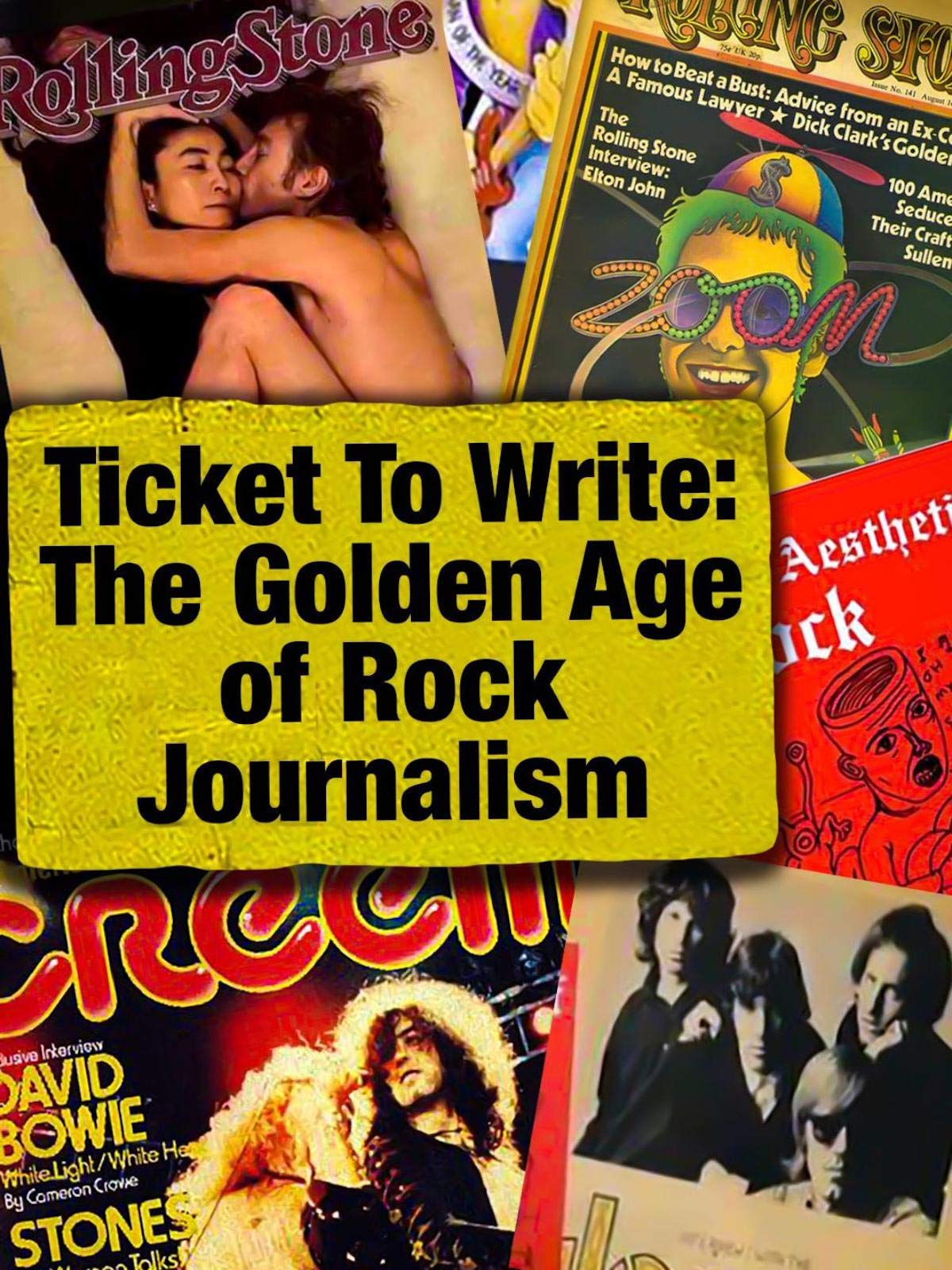 Ticket to Write: The Golden Age of Rock Music Journalism on Amazon Prime Video UK
