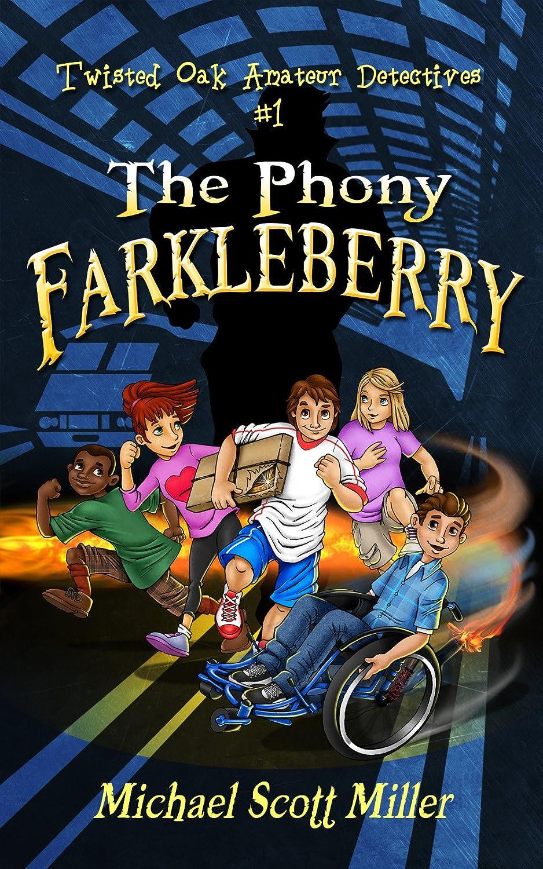 ThePhonyFarkleberry_KINDLE