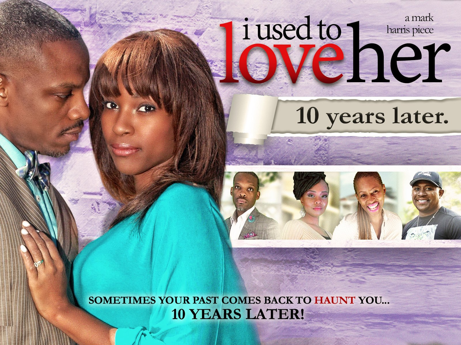 I Used To Love Her - Season 1