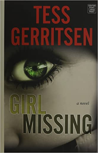 Girl Missing written by Tess Gerritsen