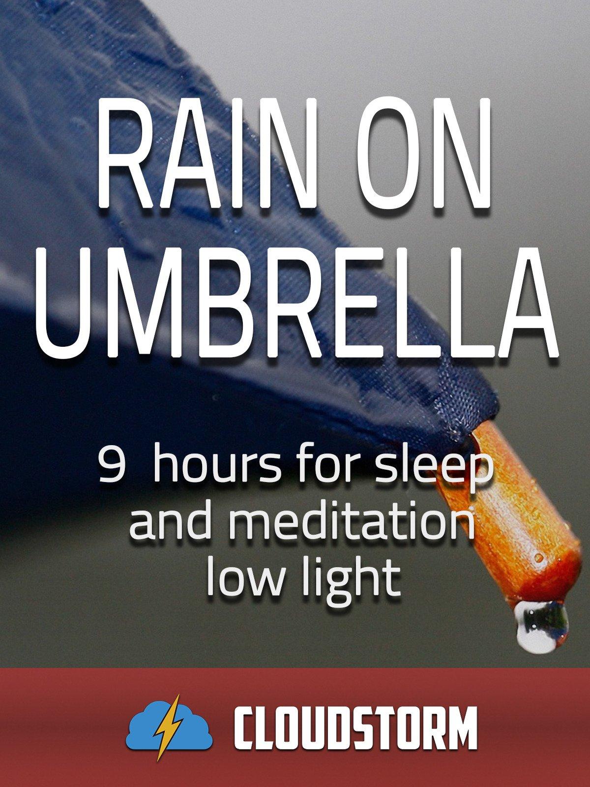 Rain on umbrella, 9 hours for Sleep and Meditation, low light