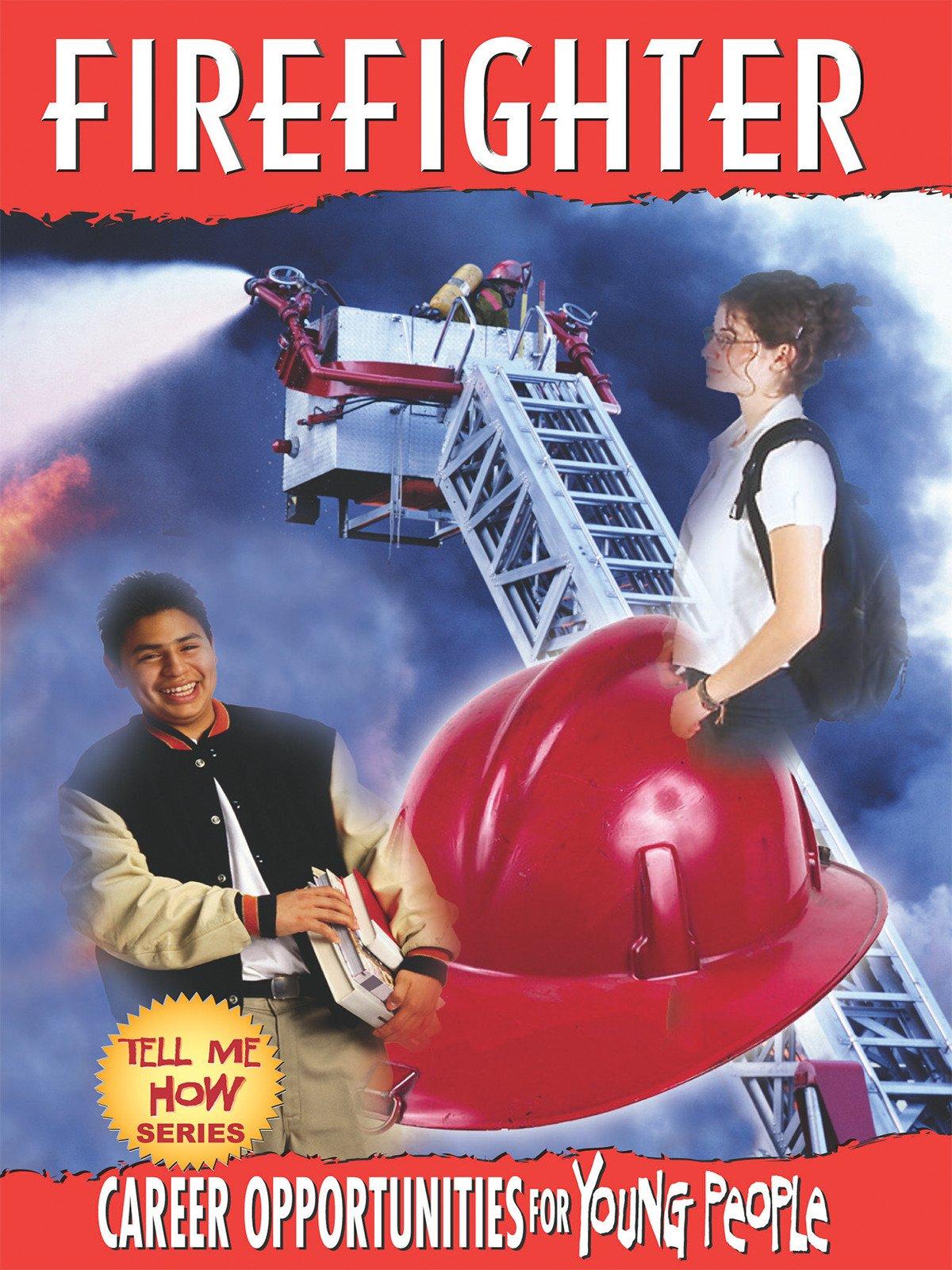 Tell Me How Career Series: Firefighter