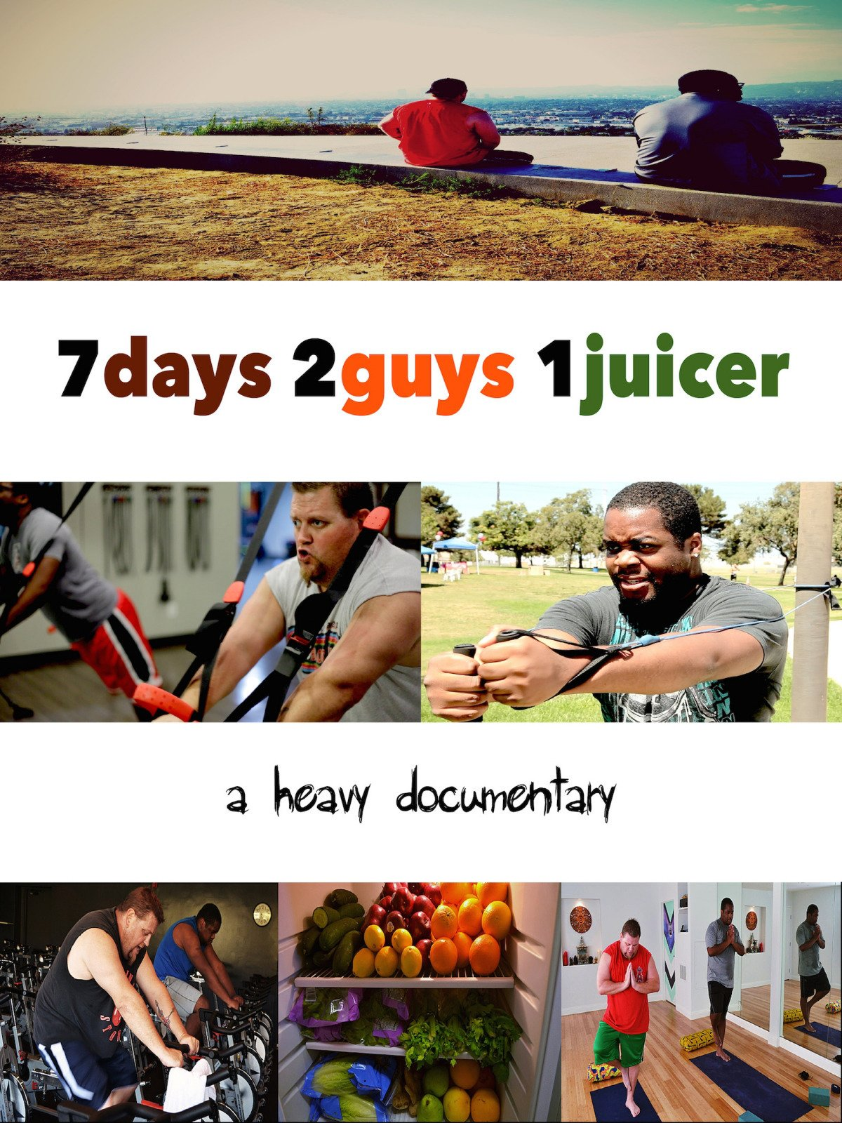 7 Days 2 Guys 1 Juicer